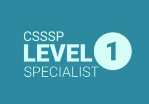CSSSP Level 1 - Specialist